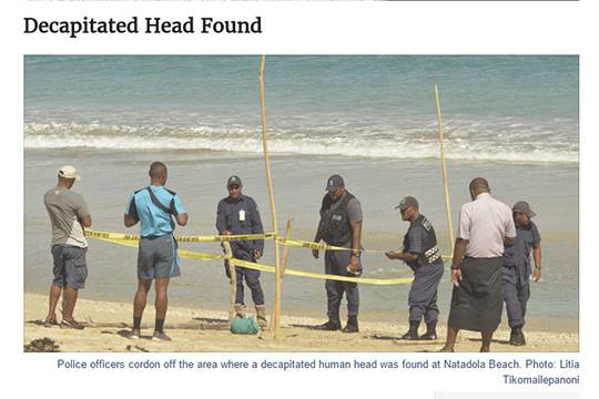 Фото: http://fijisun.com.fj/2016/07/05/decapitated-head-found/